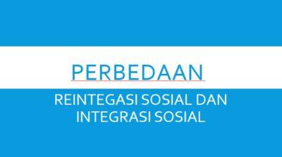 Reintegrasi Sosial dan Integrasi Sosial